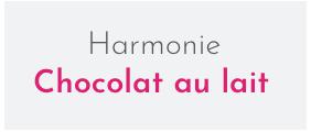 Harmonie chocolat lait