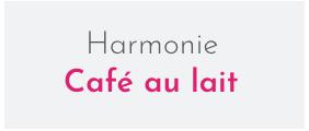 Harmonie café au lait